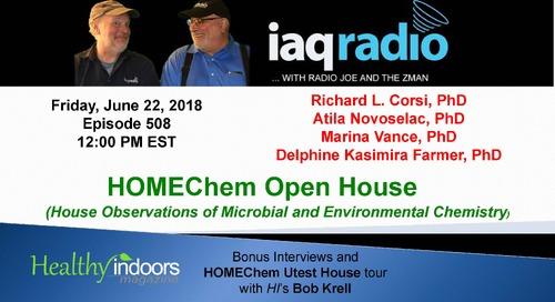LIVE from HOMEChem with IAQradio & HI