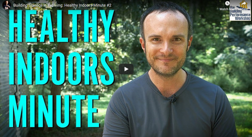 Healthy Indoors Minute #2 from Building Performance Workshop