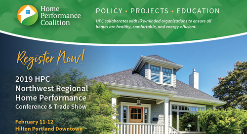 2019 HPC Northwest Regional Home Performance Conference & Trade Show February 11-12, 2019