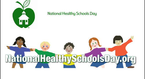 17th Annual National Healthy Schools Day