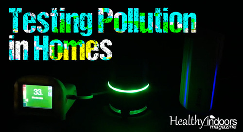 Testing Pollution in Homes
