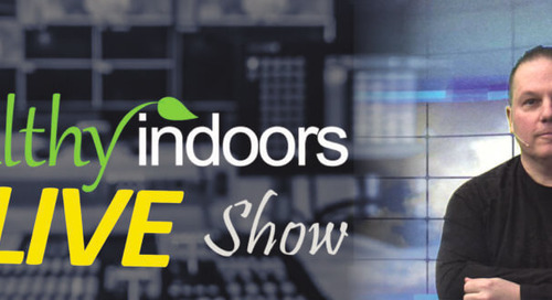 New Healthy Indoors LIVE Show debut on Jan 28th!