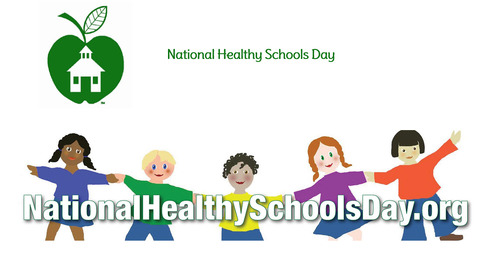 National Healthy Schools Day- April 6th