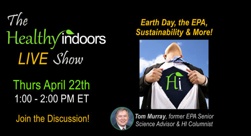 Earth Day 2021 on the Healthy Indoors Show Today