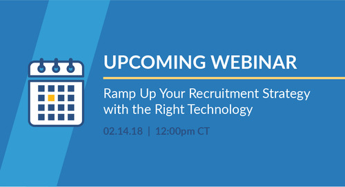 On-Demand Webinar: Ramp Up Your Recruitment Strategy with the Right Technology
