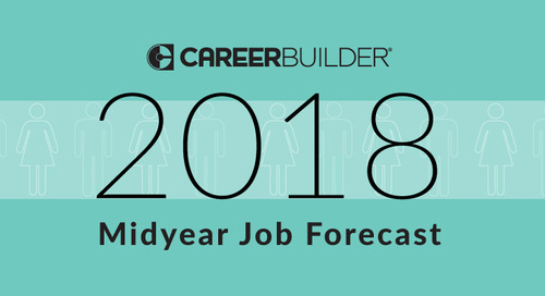 Midyear Job Forecast Shows 5 Emerging Trends in a Competitive Labor Market