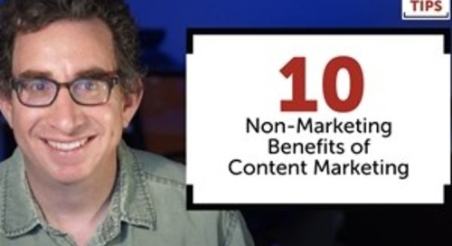 Marketing Video: 10 Unexpected Business Benefits of Content Marketing