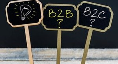 For Serious ROI, B2B Companies Should Adopt These Three B2C Marketing Strategies