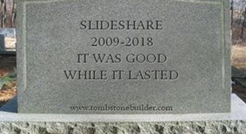 RIP SlideShare, It Was Good While It Lasted