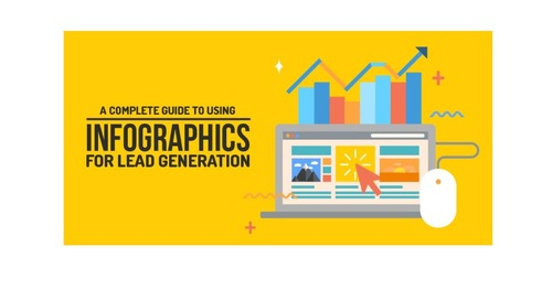 A Guide to Using Infographics for Lead Generation [Infographic]