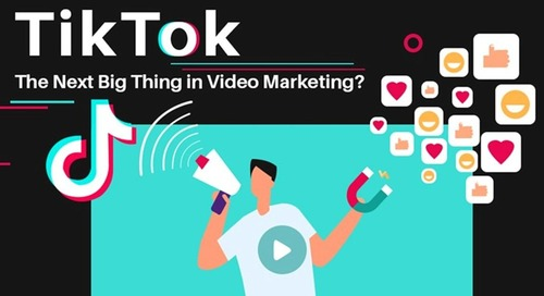 TikTok: The Next Big Thing in Video Marketing? [Infographic]