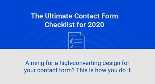 The Ultimate Contact Form Checklist and Guide for 2020 [Infographic]