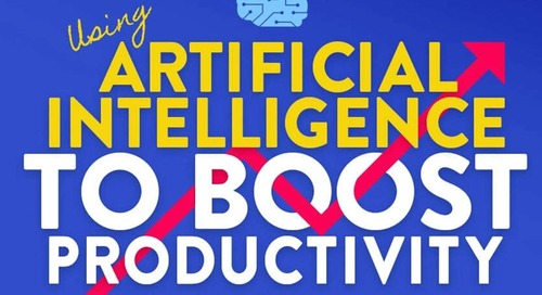 Using AI to Boost Workplace Productivity [Infographic]