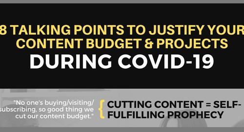 Eight Talking Points to Justify Your Content Budget During COVID-19 [Infographic]