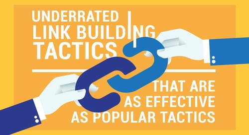 Underrated Link-Building Tactics That Work Surprisingly Well [Infographic]