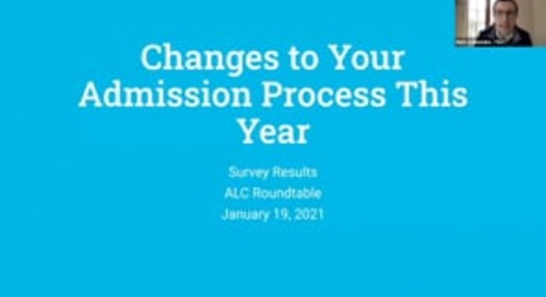 Changes to Your Admission Process_ALC Roundtable
