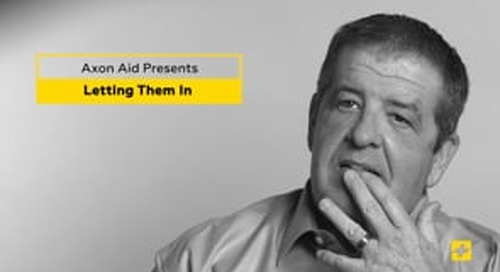 AXON AID: Family First - Letting Them In