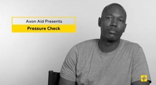AXON AID: Family First - Pressure Check