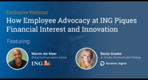 How Employee Advocacy At ING Piques Financial Interest And Innovation