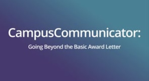 Going Beyond the Basic Award Letter with CampusCommunicator