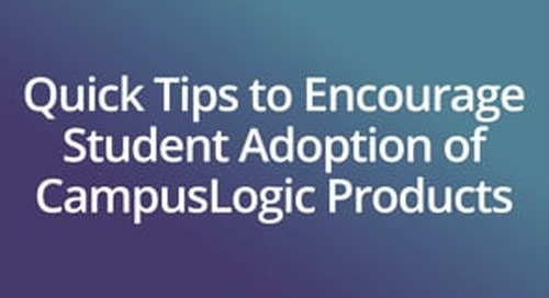 Quick Tips to Encourage Student Adoption of CampusLogic Products