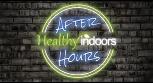 Healthy Indoors After Hours Show