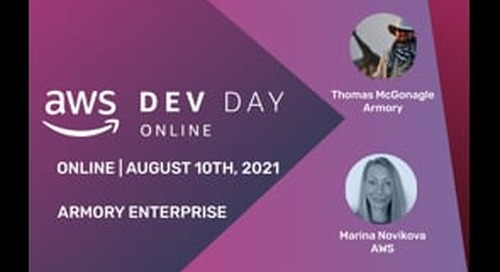 Armory AWS Dev Day on August 10th, 2021