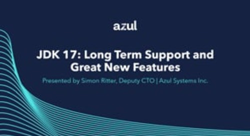 JDK 17 - Long Term Support and Great New Features
