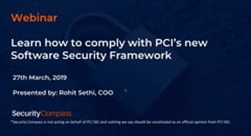 Learn how to comply with PCIs new Software Security Framework