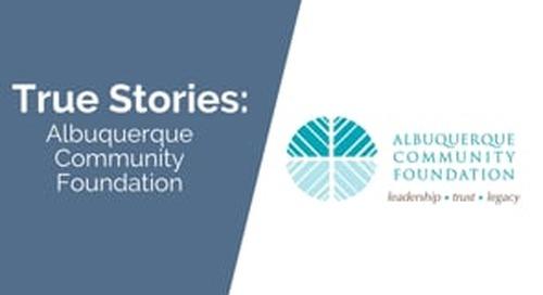 True Stories: Albuquerque Community Foundation