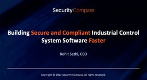 Building Secure and Compliant Industrial Control System Software Faster