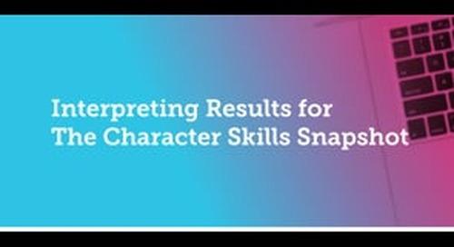 Interpreting Character Skills Snapshot Results