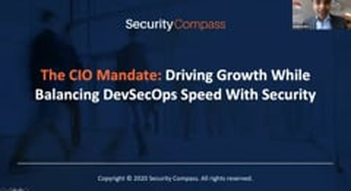 The CIO Mandate: Driving Growth While Balancing DevSecOps Speed With Security