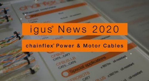 igus® News 2020 - chainflex® Motor Power Cables