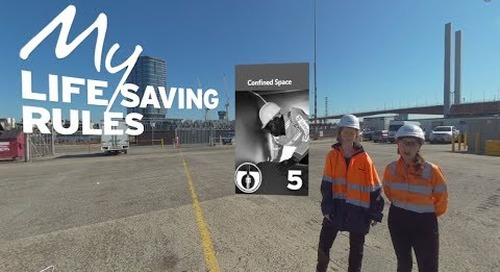 Confined Spaces [Mobile] – Intro to My Life Saving Rules in 360