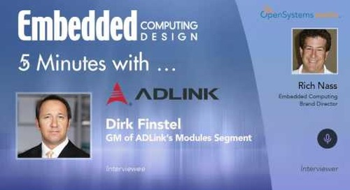Five Minutes With… Dirk Finstel, GM of ADLink's Modules Segment