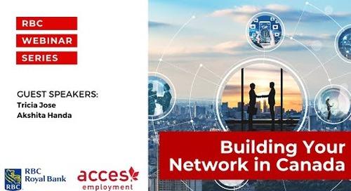 RBC Royal Bank Webinar | Building Your Network in Canada