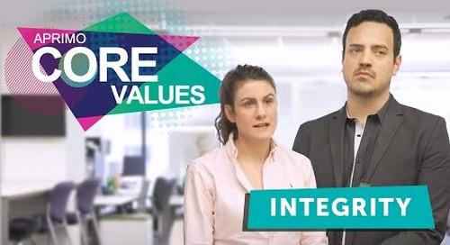 Aprimo's Core Values - Integrity