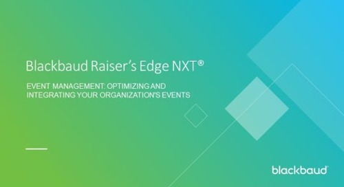 Blackbaud Raiser's Edge NXT Event Management: Optimizing and Integrating Your Organization's Events