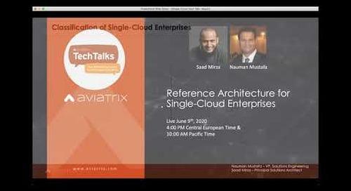 TechTalk | Reference Architecture for Single Cloud Enterprises