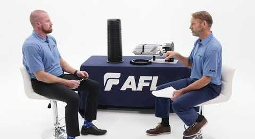 AFL interview on the development of the Apex™ Fiber Optic Splice Closure