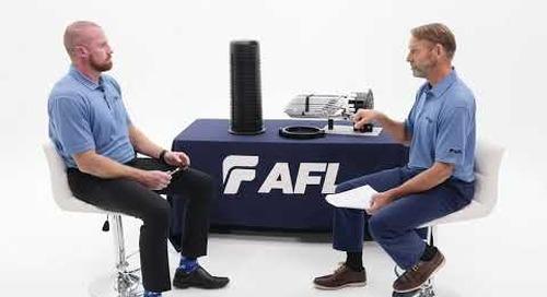 AFL Interview on the Development of the Apex® Fiber Optic Splice Closure