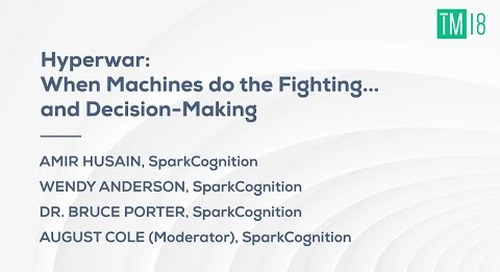 HYPERWAR: When Machines Do the Fighting... and Decision-Making - Time Machine 2018