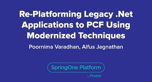 Re-platforming Legacy .NET Applications to PCF Using Modernized Techniques