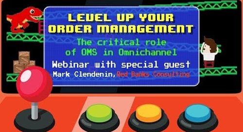 Webinar: Level Up Your Order Management