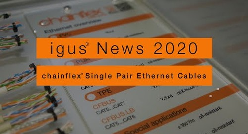 igus® News 2020 - chainflex® Single Pair Ethernet Cables