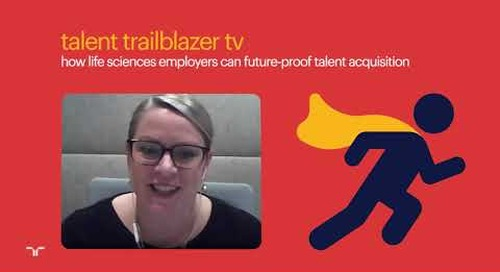 future-proofing the life sciences workforce | talent trailblazer tv.