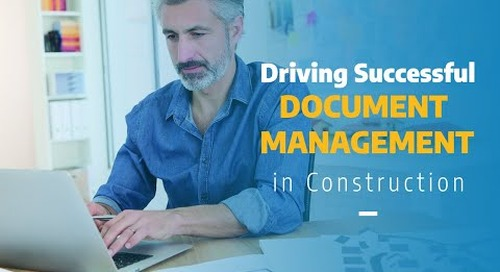 Driving Successful Document Management in Construction