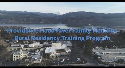 Providence Hood River Family Medicine Rural Residency Training Program