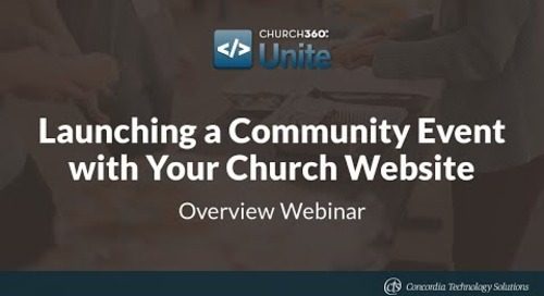 Church360° Unite - Launching a Community Event  with Your Church Website